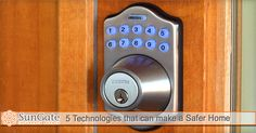 5 Technologies that can make a Safer Home