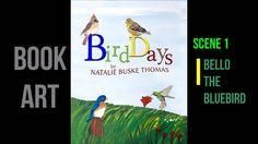 BIRD DAYS book art  Scene 1 Bello the Bluebird oil painting by Natalie B...