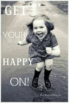 Nothing like being carefree & jumping in a puddle...GET YOUR HAPPY ON!!