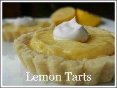 Tart Dough Recipe only. Fill after baking. Lemon Curd Recipe, Lemon Recipes, Tart Recipes, Sweet Recipes, Pastry Dough Recipe, Tart Dough, Lemon Tartlets, Yummy Treats, Sweet Treats