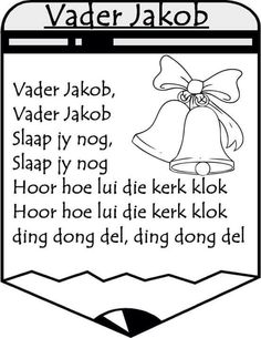 Vader Jacob Kindergarten Lessons, Preschool Learning, Animals Name In English, Afrikaans Language, Kids Poems, Children Songs, Rhymes Songs, Afrikaans Quotes, Rhymes For Kids