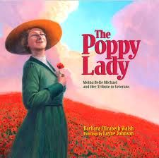 Book for Memorial day, nov The Poppy Lady: Moina Belle Michael and Her Tribute to Veterans -- Read the story of the schoolteacher, Moina Belle Michael, and her work to establish the red poppy as the symbol to honor and remember soldiers American Legion Auxiliary, American Legions, American Soldiers, Veterans Day Activities, Holiday Activities, Remembrance Day Activities, Steam Activities, Learning Activities, Lady