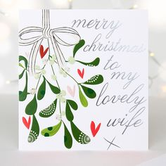 a festive bunch of mistletoe features alongside the message merry christmas to my lovely wife embossed luxury christmas cardsmerry - Luxury Photo Christmas Cards