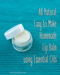 Check out this super easy natural DIY essential oil lip balm.