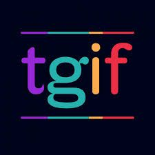 Image result for Tgif quotes
