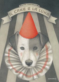 Front cover for 'Il cane e la luna / The Dog and the Moon' by Alice Barberini – published by Orecchio Acerbo