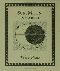 Sun, Moon and Earth - Every organism on Earth responds to four major cycles: the solar and lunar day, the synodic month and the year. We all dance to these primary rhythms. This book reveals the poetic cosmology that lies within the cycles of the Sun and Moon as seen from the Earth.