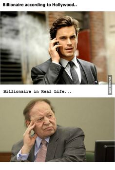 I think Hollywood is confused when it comes to what billionaires look like.