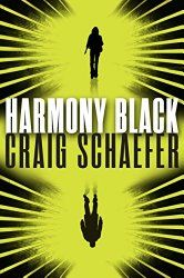 #BookReview – HARMONY BLACK by Craig Schaefer – A Witch With A Badge – A Word Please with Author Darcia Helle