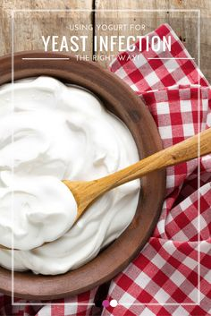 Is using yogurt for yeast infection really a good idea? Time to find out!
