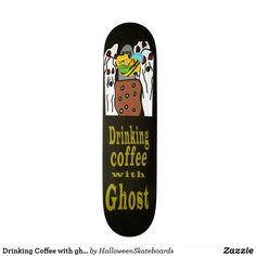 Drinking Coffee with ghost Skateboard Drinking Coffee, Coffee Drinks, Skateboards For Sale, Artwork Design, Hard Rock, Printing Process, Hard Rock Music
