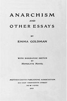 emma goldman essays on anarchy
