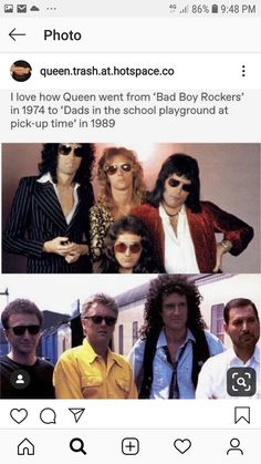 Ilove how Queen went from 'Bad Boy Rockers' in 1974 to 'Dads in the school playground at pick-uptime' in 1989 - iFunny :) John Deacon, Bryan May, Rainha Do Rock, Queen Meme, Roger Taylor, We Will Rock You, Queen Freddie Mercury, Queen Band, Killer Queen