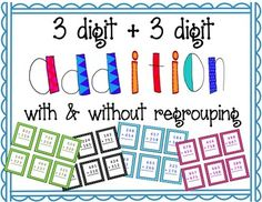 3 Digit Addition with and without Regrouping (free)
