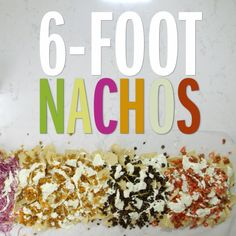 Forget the 6-foot sub and make your hungry game-day crowd these colorful nachos instead. They take some work, so be sure your game plan includes prepping most of the toppings a day ahead and scouting out a clear space at least 7 feet long to accommodate this massive pile of chips -a folding table or kitchen counter will both work well.
