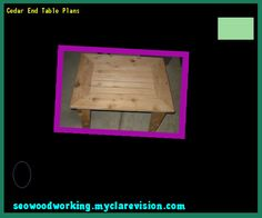 Cedar End Table Plans 142854 - Woodworking Plans and Projects!