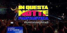 Jovanotti #InQuestaNotteFantastica conquista anche il Web