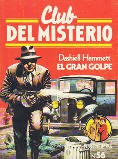 056 - El gran golpe - Dashiell Hammett
