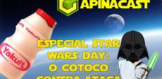 Capinacast Especial: Star Wars Day