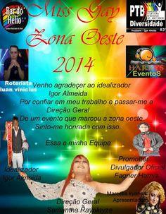 Divulg@rtes.com: Miss Gay Zona Oeste 2014 !!!