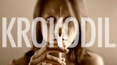 #Krokodil was recently found in America. This flesh-eating drug, originally found in Russia, turns the human skin green and scaly.