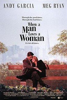 When a Man Loves a Woman is a 1994 American romantic drama film starring Andy García and Meg Ryan. Alice Green (Meg Ryan) is a school counselor who has a serious drinking problem and is married to Michael (Andy García), an airline pilot. Though she's lighthearted and loving, Alice is often reckless and, when drunk, even neglects her children: nine-year-old Jess (Tina Majorino) from a previous marriage, and four-year-old Casey (Mae Whitman), whose father is Michael.