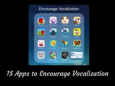 15 Apps to Encourage Vocalization from OMazing Kids. Pinned by SOS Inc. Resources. Follow all our boards at pinterest.com/sostherapy/ for therapy resources.