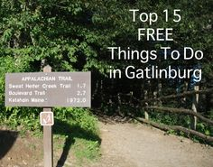 Top 15 Free Things to Do in Gatlinburg, TN. Zach is from this area, so this will be great for trips back to his hometown!!