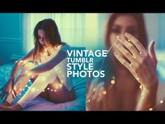 VINTAGE PHOTO TUTORIAL / BRANDON WOELFEL EDITING INSPIRED - YouTube