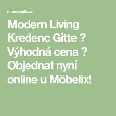 082e78ec5256 Modern Living Kredenc Gitte ✓ Výhodná cena ➤ Objednat nyní online u Möbelix!
