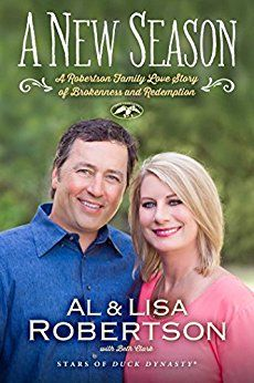 A New Season: A Robertson Family Love Story of Brokenness and Redemption by [Robertson, Al, Robertson, Lisa]