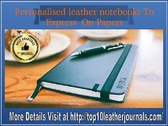 Being a prominent leader in personalized leather notebook requires us to come up with the products that offer rich quality, better experience and ease of usage.