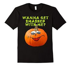 Men's Wanna Get Smashed with Me Halloween Funny T Shirt 2…