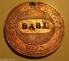"1872 ""Baby"" The Stiffhorn Texas Saloon Brothel Token 