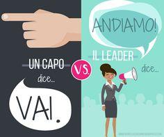 Il #leader lo riconosci subito... - Life & Business Coaching