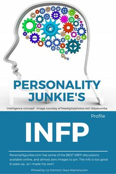 Click through for Personality Junkie's profile of an INFP: http://personalityjunkie.com/infp/