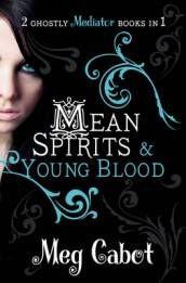The Mediator: Mean Spirits and Young Blood il libro in lingua inglese di Meg Cabot edito da Pan Macmillan - BOL.IT