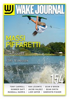 August 11th, 2014 - Wake Journal 154 is here with Massi Piffaretti on the cover! Download the Wake Journal App, subscribe and get all 40 issues for just $1.99! http://www.wkjr.nl/app
