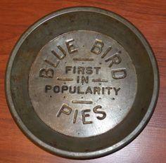 "Vtg Blue Bird Pies "" First in Popularity "" Pie Plate Tin Pan 9""   eBay"