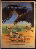 1945 Analyse - Les trusts menacent la propriété, fruit du travail et de l'épargne. Pour défendre votre bien, rassemblement autour du parti communiste français. Entoilé - 160x120