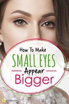 11 Magical Makeup Tricks That Make Your Small Eyes Look BIGGER!