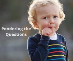 Questions - A Spiritual Practice to Ponder