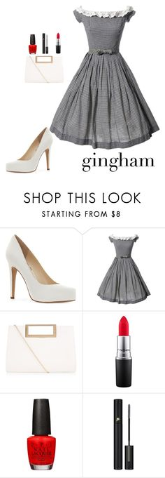 """Gingham"" by dance-violin ❤ liked on Polyvore featuring Jessica Simpson, New Look, MAC Cosmetics, OPI, Lancôme and vintage"