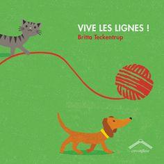 Vive les lignes !, de Britta Teckentrup, Éditions Circonflexe - 9782878337709. Suis le fil de la pelote de laine et pars à la découverte des lignes ! Si tu regardes bien, tu verras qu'il y en a tout autour de toi.