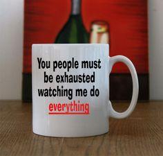 10oz Ceramic Coffee Mug With Sarcastic Comment Print, Sarcastic Comment Print…