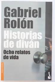 Historias de diván. Gabriel Rolón