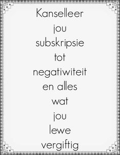 Afrikaanse Quotes, True Words, Bible Quotes, Quotes To Live By, Prayers, Living Water, Wisdom, Blessings, South Africa