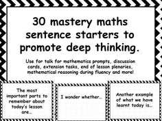 30 mastery maths sentence starters to promote deep thinking. Use for talk for mathematics prompts, discussion cards, extension tasks, end of lesson plenaries, mathematical reasoning during fluency and more!