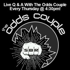 Chime in LIVE with the Odds Couple! Ask them ANYTHING; It could be about Football, (preferred) but you might want to know the price of tea in China! Live, Thursdays, Simulcast on FB LIVE & Periscope! Meanwhile, Impress Your Buddies With All of Your Intense Sports Knowledge! http://www.sportsbookreview.com/picks/