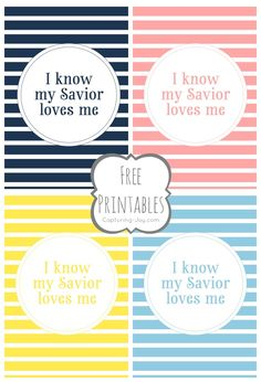 I know my Savior Loves me Free Printables